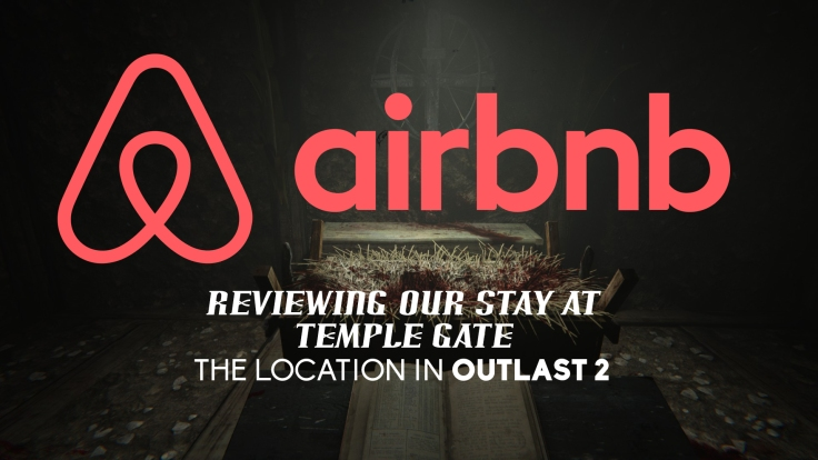 OUtlast airbnb