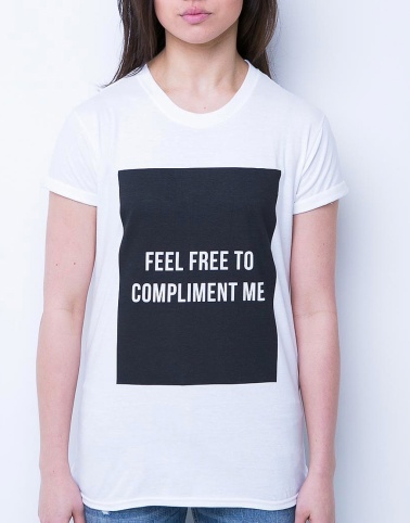 feel-free-to-compliment-me-t-shirt-1